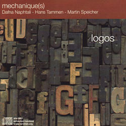 Mechanique(s) (Naphtali / Tammen / Speicher): Logos <i>[Used Item]</i>