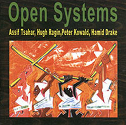 Tsahar / Ragin / Kowald / Drake: Open Systems <i>[Used Item]</i> (Marge)