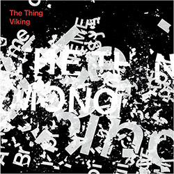 Thing, The: Viking [VINYL 7-Inch]
