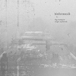 Rosenqvist, Dag / Rutger Zuydervelt: Vintermusik