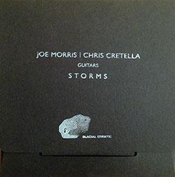 Morris, Joe / Chris Cretella: Storms