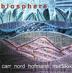 Carr / Nord / Hofmann / Maddox: Biosphere <i>[Used Item]</i>