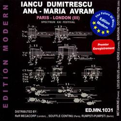 Dumitrescu, Iancu / Ana-Maria Avram: Paris-London (III), Spectrum XXI Festival