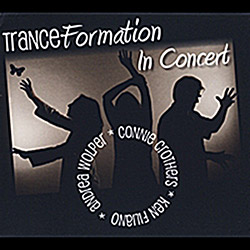 Tranceformation (Filiano / Wolper / Crothers): Transformation In Concert <i>[Used Item]</i>