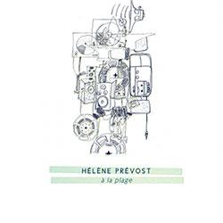 Prevost, Helene: A La Plage (Tour de Bras)