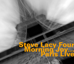 Lacy, Steve Four: Morning Joy ...Paris Live [reissue] <i>[Used Item]</i> (Hatology)