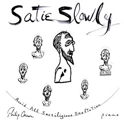 Corner, Philip: Satie Slowly [2 CDs]