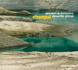 Grimal, Alexandra / Giovanni Di Domenico: Chergui [2 CDs] (Ayler)