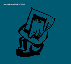 Landaeus, Mathias: Into Life [VINYL] <i>[Used Item]</i> (Moserobie Music)
