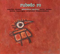 Rubedo 'ro: Rubedo 'ro
