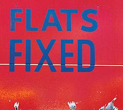 Peter Kowald / Kent Kessler / Fred Lonberg-Holm: Flats Fixed (Corbett vs Dempsey)