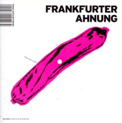Watson, Ben: Frankfurter Ahnung <i>[Used Item]</i> (Sonic Arts Network)