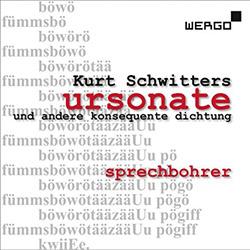 Schwitters, Kurt: Ursonate Und Andere Konsequente Dichtung