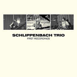 Schlippenbach Trio: First Recordings (Trost Records)