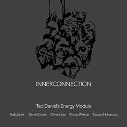 Daniel's, Ted Energy Module (feat. Oliver Lake and Daniel Carter): Innerconnection [2 CDs]