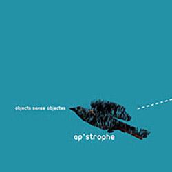 Ap' Strophe: Objects Sense Objectes <i>[Used Item]</i>