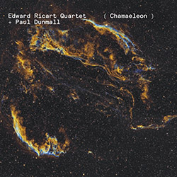 Ricart, Edward Quartet + Paul Dunmall: Chamaeleon (New Atlantis)
