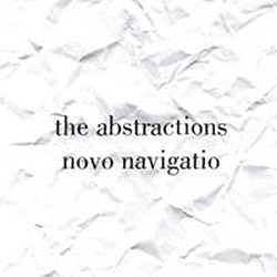 Abstractions, The: Novo Navigatio <i>[Used Item]</i> (Edgetone / pax)