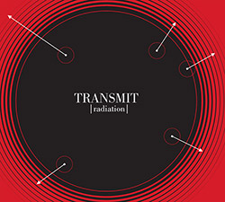 Transmit (Buck / Mayas / Dougherty / Welburn): Radiation (Monotype)