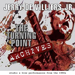 De Villiers Jr., Jerry: The Turning Point Archives (Timeless Momentum)