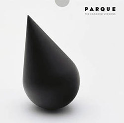 Parque: The Earworm Versions <i>[Used Item]</i>