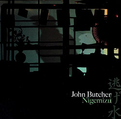 Butcher, John : Nigemizu