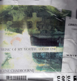 Chadbourne, Eugene : Music Of My Youth | Volume One (Chadula)