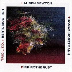 Newton, Lauren : Trio L.T.D. + Bertl Muetter  <i>[Used Item]</i>