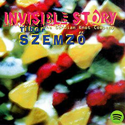 Szemzo, Tibor / Gordian Knot Company : Invisible Story  <i>[Used Item]</i>