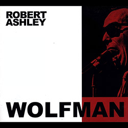 Ashley, Robert: The Wolfman <i>[Used Item]</i>