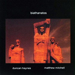 Haynes, Duncan / Matthew Mitchell : Biathanatos <i>[Used Item]</i>
