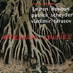 Newton, Lauren / Patrick Scheyder / Vladimir Tarasov : Artesian Spirits <i>[Used Item]</i>