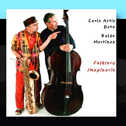 Dato, Carlo Actis / Baldo Martinez : Folklore Imaginario  <i>[Used Item]</i>