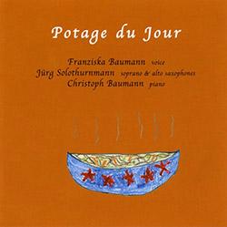 Baumann, Franziska Trio: Potage Du Jour  <i>[Used Item]</i>