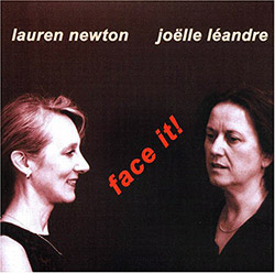 Newton, Lauren / Joelle Leandre : Face It!  <i>[Used Item]</i>