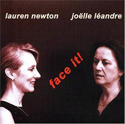 Newton, Lauren / Joelle Leandre : Face It!  <i>[Used Item]</i> (Leo)