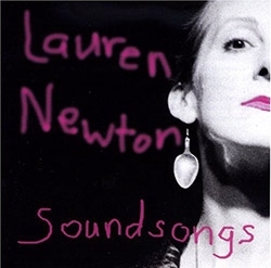 Newton, Lauren  : Soundsongs <i>[Used Item]</i> (Leo)
