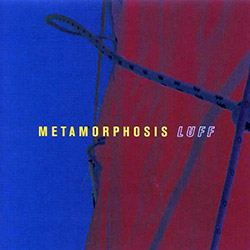 Metamorphosis: Luff <i>[Used Item]</i>