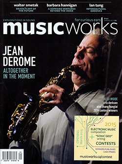 Musicworks: #121 Spring 2015 [MAGAZINE + CD]