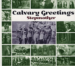 Stepmother (Simonis / Visser / Gilonis / Kerman): Calvary Greetings