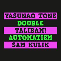 Tone, Yasunao / Talibam! / Sam Kulik: Double Automatism [VINYL]
