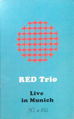 RED Trio: Live in Munich [CASSETTE with download code]