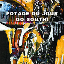 Potage Du Jour: Go South! <i>[Used Item]</i> (Leo)