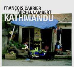 Carrier, Francois / Michel Lambert: Kathmandu <i>[Used Item]</i>