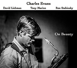 Evans, Charles / Liebman / Marino / Stabinsky: On Beauty (More Is More)