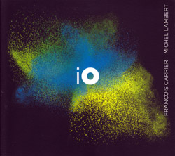 Carrier, Francois / Michel Lambert: iO <i>[Used Item]</i>