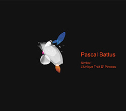 Battus, Pascal: Simbol / L'Unique Trait D' Pinceau