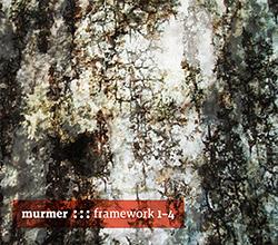 Murmer: Framework 1-4 [2 CDs]