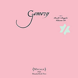Mycale: Gomory: The Book Of Angels Volume 25 (Tzadik)