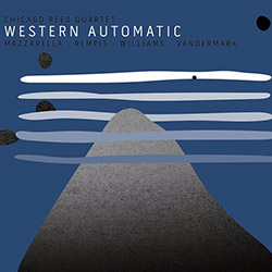 Chicago Reed Quartet (Mazzarella / Rempis / Williams / Vandermark): Western Automatic (Aerophonic)